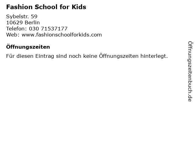Fashion School for Kids in Berlin: Adresse und Öffnungszeiten