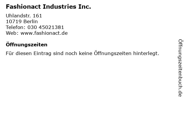 Fashionact Industries Inc. in Berlin: Adresse und Öffnungszeiten