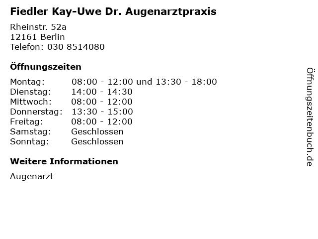 Fiedler Kay-Uwe Dr. Augenarztpraxis in Berlin: Adresse und Öffnungszeiten