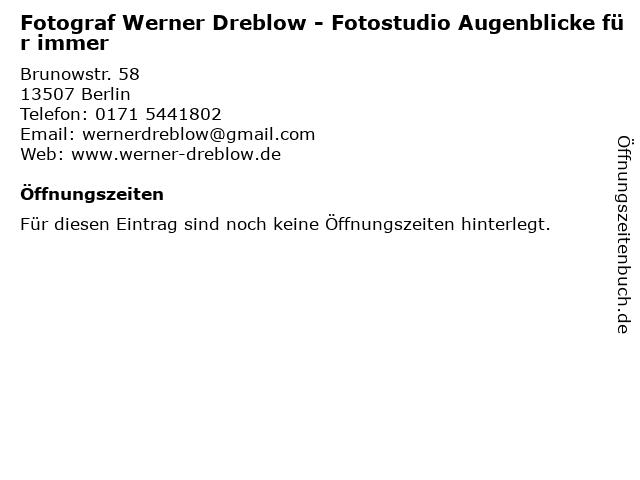 Fotograf Werner Dreblow - Fotostudio Augenblicke für immer in Berlin: Adresse und Öffnungszeiten