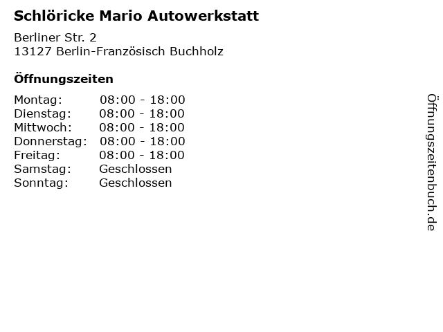 Schlöricke Mario Autowerkstatt in Berlin-Französisch Buchholz: Adresse und Öffnungszeiten