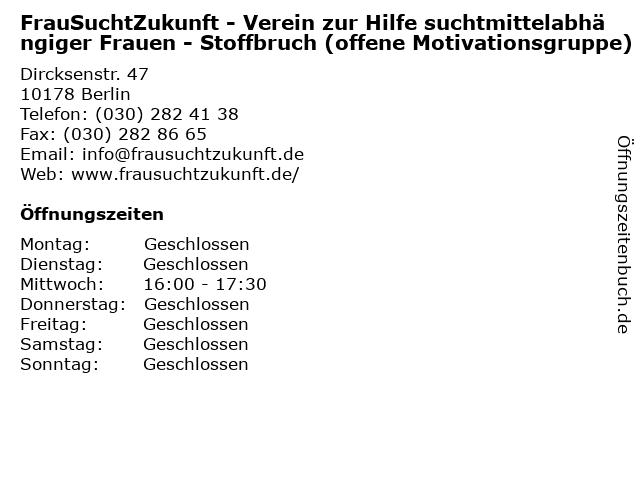 FrauSuchtZukunft - Verein zur Hilfe suchtmittelabhängiger Frauen - Stoffbruch (offene Motivationsgruppe) in Berlin: Adresse und Öffnungszeiten