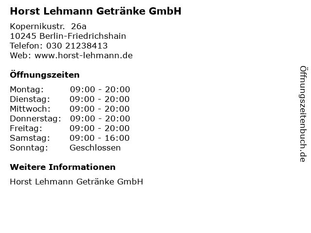 Horst Lehmann Getränke GmbH in Berlin-Friedrichshain: Adresse und Öffnungszeiten