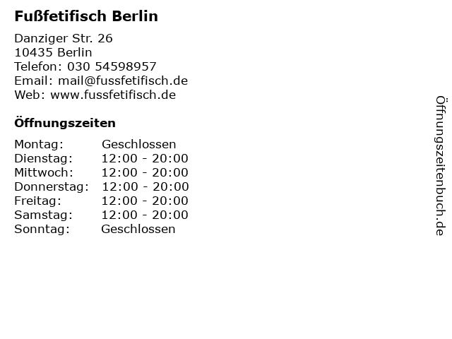 Fußfetifisch Berlin in Berlin: Adresse und Öffnungszeiten
