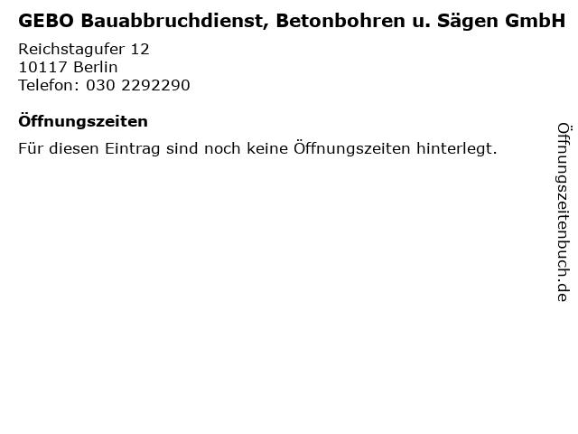 GEBO Bauabbruchdienst, Betonbohren u. Sägen GmbH in Berlin: Adresse und Öffnungszeiten