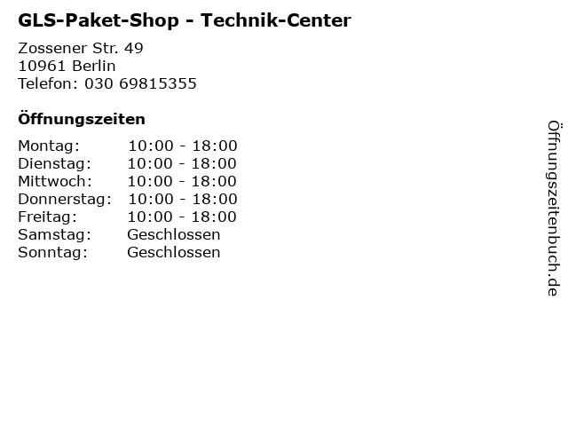 GLS-Paket-Shop - Technik-Center in Berlin: Adresse und Öffnungszeiten