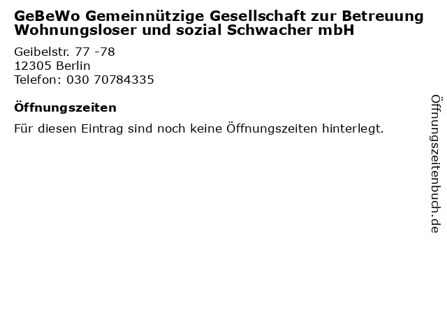 GeBeWo Gemeinnützige Gesellschaft zur Betreuung Wohnungsloser und sozial Schwacher mbH in Berlin: Adresse und Öffnungszeiten