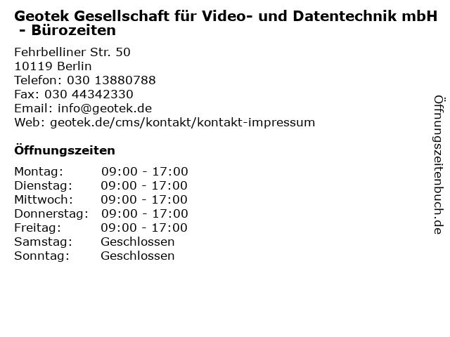 Geotek Gesellschaft für Video- und Datentechnik mbH - Bürozeiten in Berlin: Adresse und Öffnungszeiten
