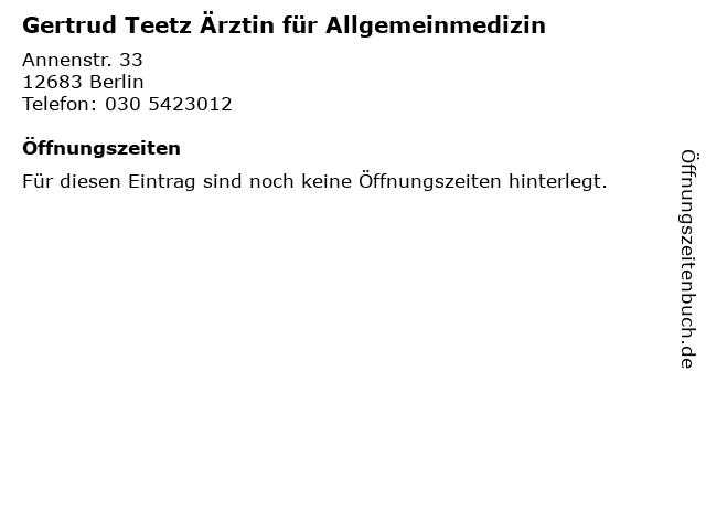 Gertrud Teetz Ärztin für Allgemeinmedizin in Berlin: Adresse und Öffnungszeiten