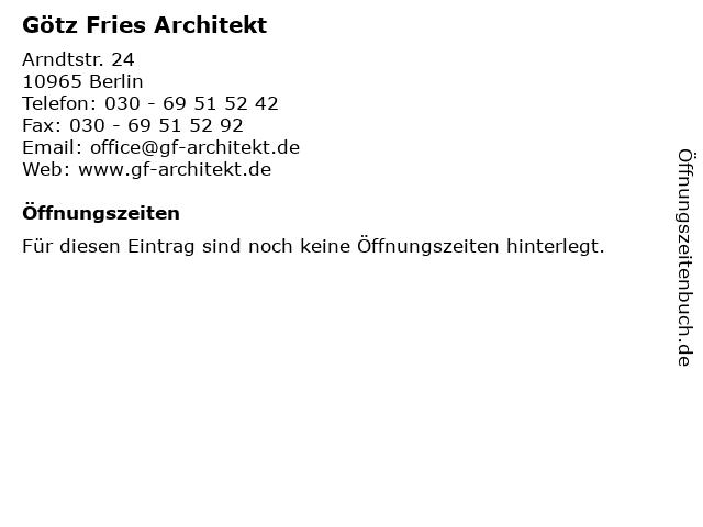 Götz Fries Architekt in Berlin: Adresse und Öffnungszeiten