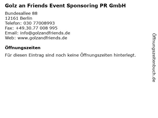 Golz an Friends Event Sponsoring PR GmbH in Berlin: Adresse und Öffnungszeiten