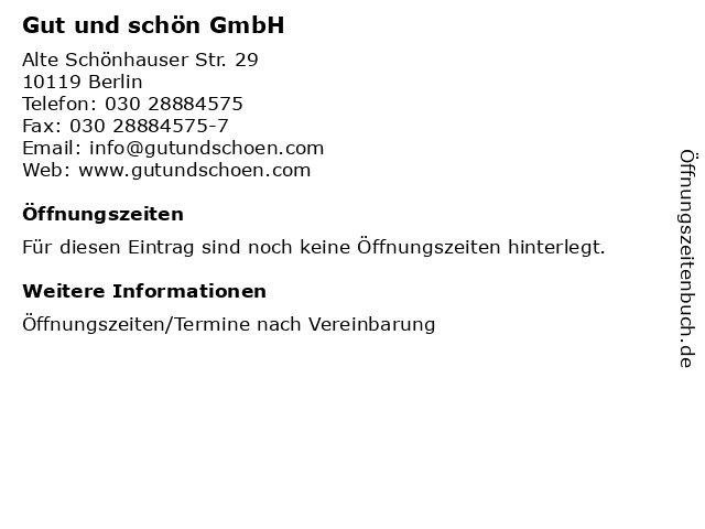 Gut und schön GmbH in Berlin: Adresse und Öffnungszeiten