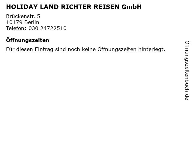 HOLIDAY LAND RICHTER REISEN GmbH in Berlin: Adresse und Öffnungszeiten