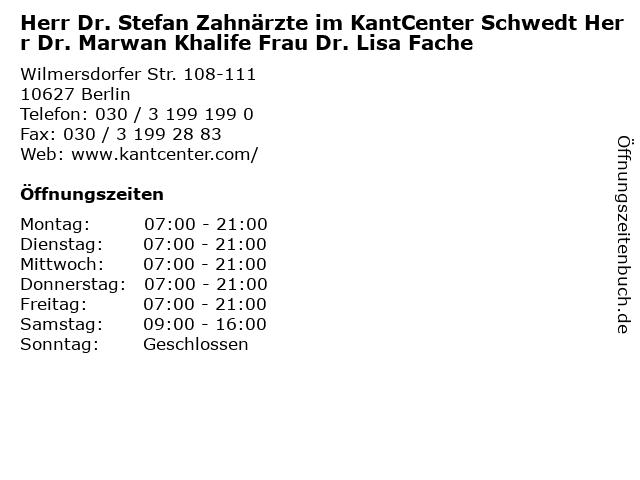 Herr Dr. Stefan Zahnärzte im KantCenter Schwedt Herr Dr. Marwan Khalife Frau Dr. Lisa Fache in Berlin: Adresse und Öffnungszeiten