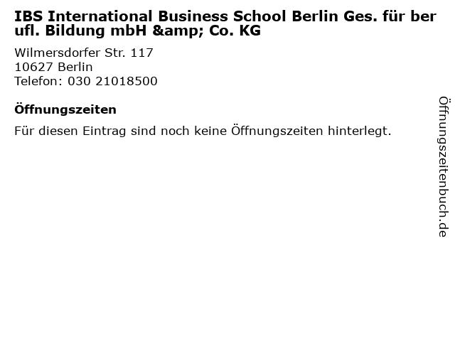 IBS International Business School Berlin Ges. für berufl. Bildung mbH & Co. KG in Berlin: Adresse und Öffnungszeiten