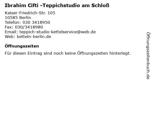 """Sehr ᐅ Öffnungszeiten """"Ibrahim Cifti -Teppichstudio am Schloß SS39"""