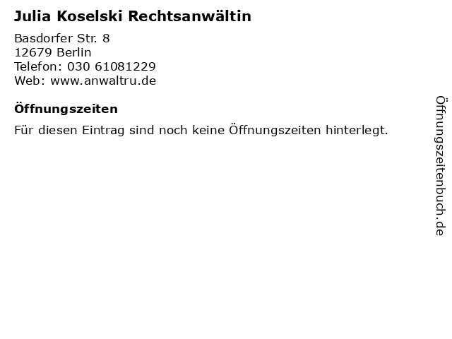 Julia Koselski Rechtsanwältin in Berlin: Adresse und Öffnungszeiten