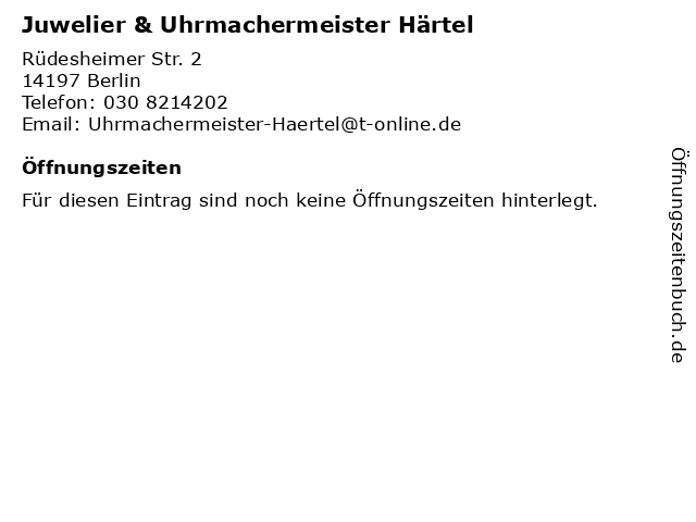 Juwelier & Uhrmachermeister Härtel in Berlin: Adresse und Öffnungszeiten