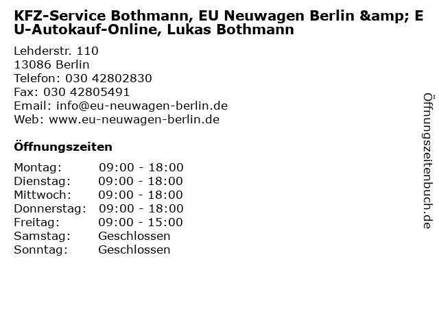 KFZ-Service Bothmann, EU Neuwagen Berlin & EU-Autokauf-Online, Lukas Bothmann in Berlin: Adresse und Öffnungszeiten