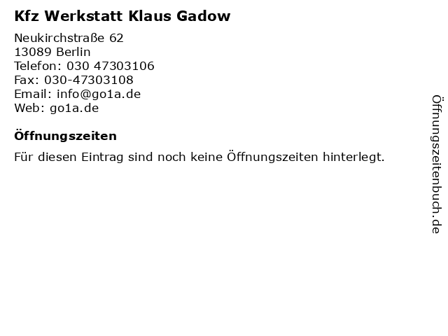 Kfz Werkstatt Klaus Gadow in Berlin: Adresse und Öffnungszeiten