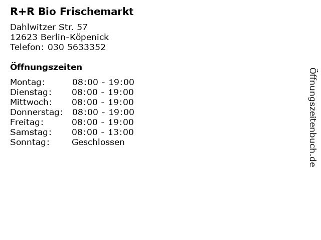 R+R Bio Frischemarkt in Berlin-Köpenick: Adresse und Öffnungszeiten