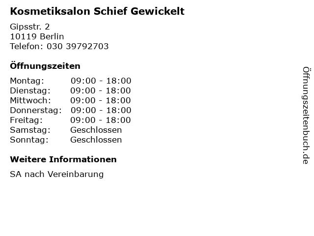 Kosmetiksalon Schief Gewickelt in Berlin: Adresse und Öffnungszeiten