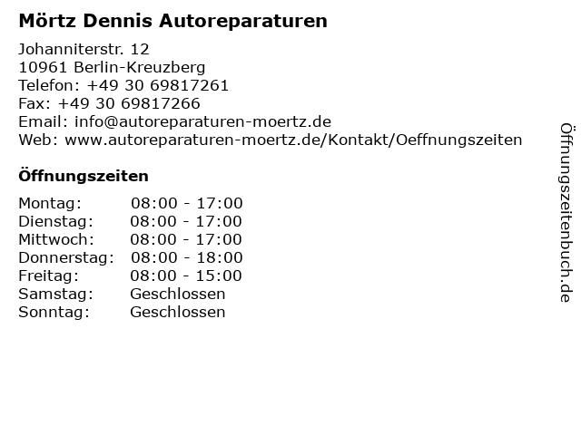 Mörtz Dennis Autoreparaturen in Berlin-Kreuzberg: Adresse und Öffnungszeiten