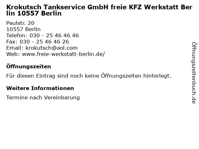 Krokutsch Tankservice GmbH freie KFZ Werkstatt Berlin 10557 Berlin in Berlin: Adresse und Öffnungszeiten
