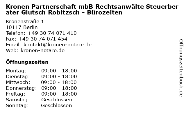 Kronen Partnerschaft mbB Rechtsanwälte Steuerberater Glutsch Robitzsch - Bürozeiten in Berlin: Adresse und Öffnungszeiten
