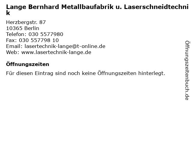 Lange Bernhard Metallbaufabrik u. Laserschneidtechnik in Berlin: Adresse und Öffnungszeiten