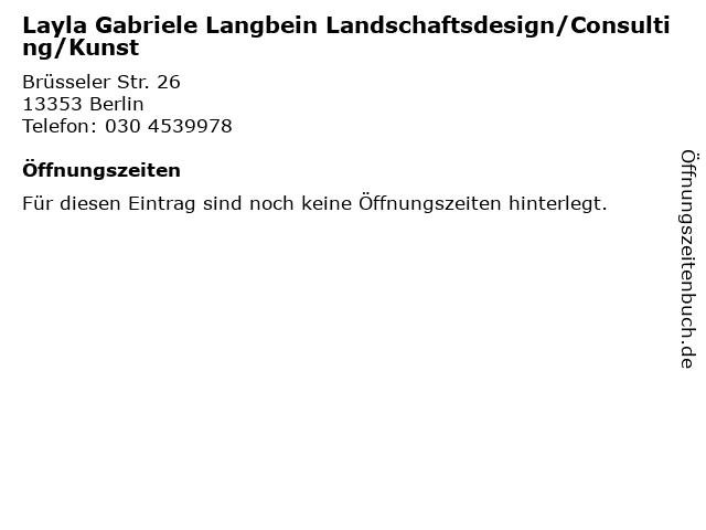 Layla Gabriele Langbein Landschaftsdesign/Consulting/Kunst in Berlin: Adresse und Öffnungszeiten