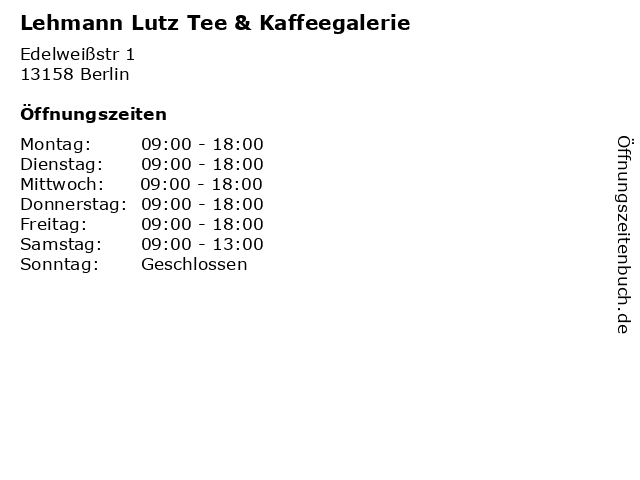 Lehmann Lutz Tee & Kaffeegalerie in Berlin: Adresse und Öffnungszeiten