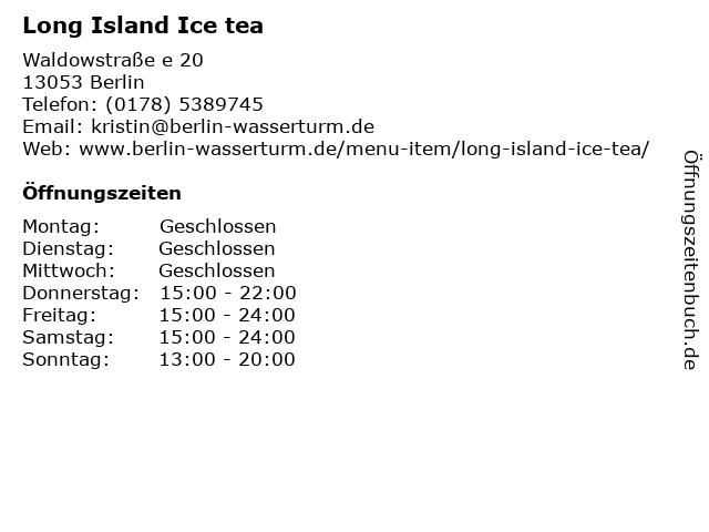 Long Island Ice tea in Berlin: Adresse und Öffnungszeiten