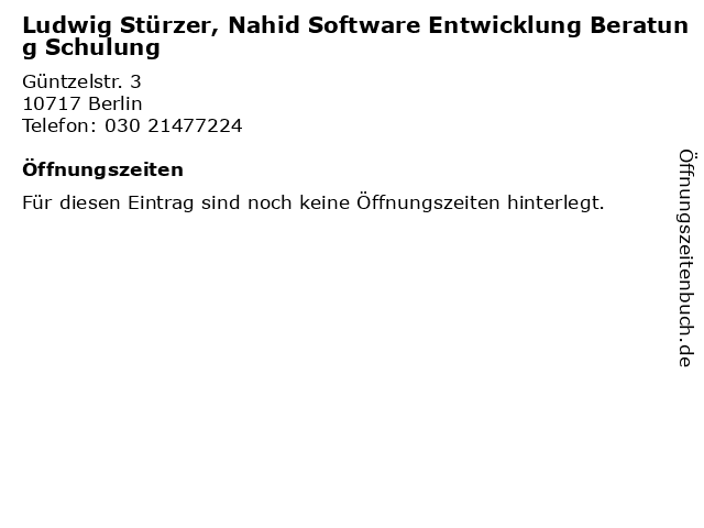 Ludwig Stürzer, Nahid Software Entwicklung Beratung Schulung in Berlin: Adresse und Öffnungszeiten