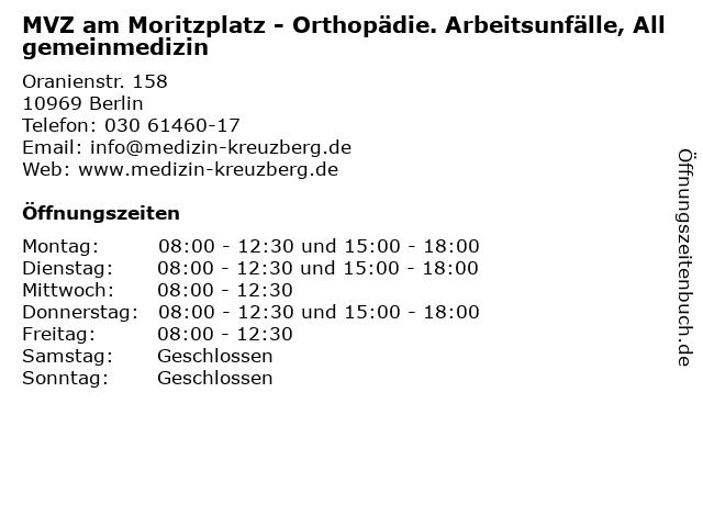 MVZ am Moritzplatz - Orthopädie. Arbeitsunfälle, Allgemeinmedizin in Berlin: Adresse und Öffnungszeiten