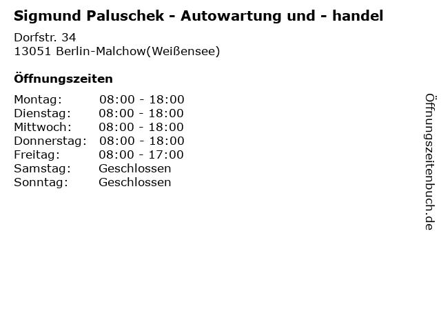 Sigmund Paluschek - Autowartung und - handel in Berlin-Malchow(Weißensee): Adresse und Öffnungszeiten