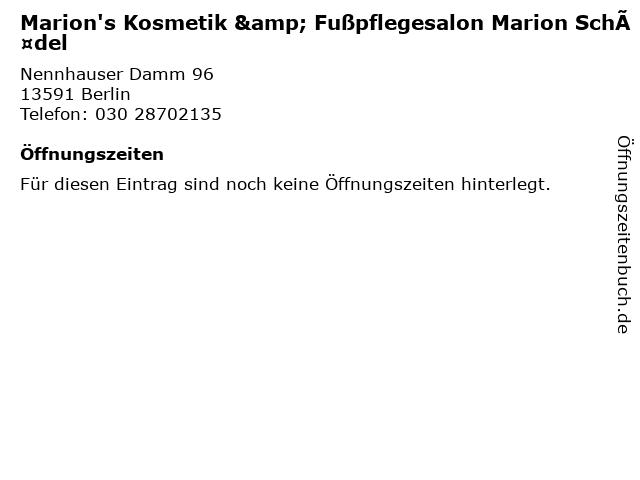 Marion's Kosmetik & Fußpflegesalon Marion Schädel in Berlin: Adresse und Öffnungszeiten