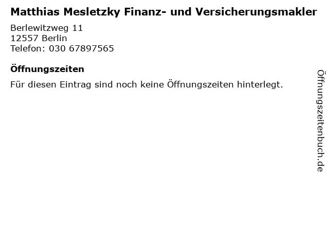 Matthias Mesletzky Finanz- und Versicherungsmakler in Berlin: Adresse und Öffnungszeiten