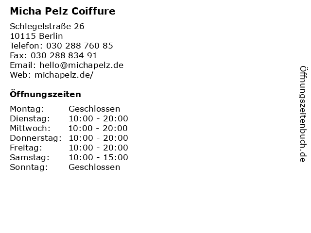 Micha Pelz Coiffure in Berlin: Adresse und Öffnungszeiten