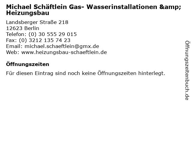 Michael Schäftlein Gas- Wasserinstallationen & Heizungsbau in Berlin: Adresse und Öffnungszeiten