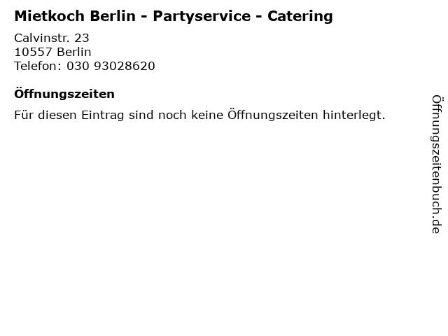 Mietkoch Berlin - Partyservice - Catering in Berlin: Adresse und Öffnungszeiten