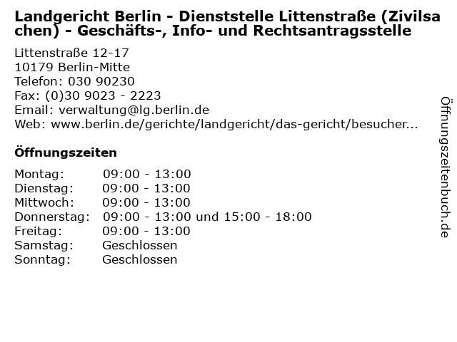 Landgericht Berlin - Dienststelle Littenstraße (Zivilsachen) - Geschäfts-, Info- und Rechtsantragsstelle in Berlin-Mitte: Adresse und Öffnungszeiten