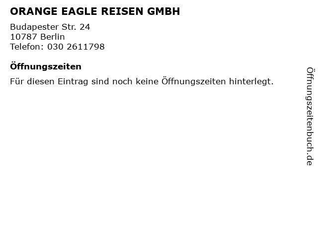 ORANGE EAGLE REISEN GMBH in Berlin: Adresse und Öffnungszeiten