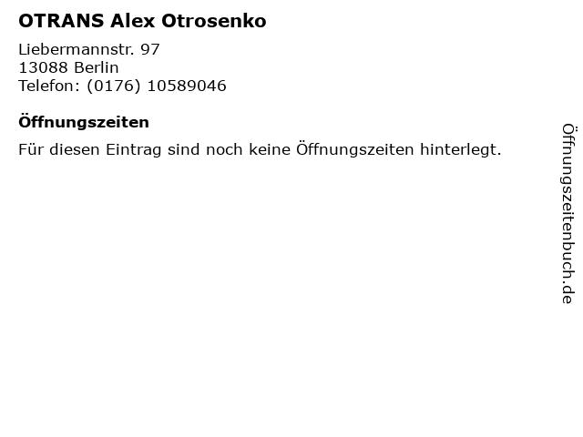 OTRANS Alex Otrosenko in Berlin: Adresse und Öffnungszeiten