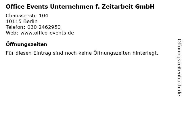 Office Events Unternehmen f. Zeitarbeit GmbH in Berlin: Adresse und Öffnungszeiten
