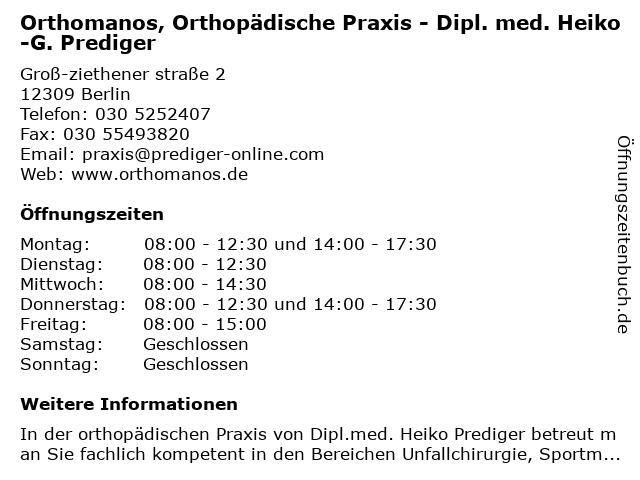 Orthomanos, Orthopädische Praxis - Dipl. med. Heiko-G. Prediger in Berlin: Adresse und Öffnungszeiten
