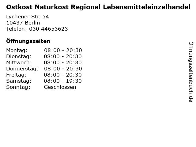 Ostkost Naturkost Regional Lebensmitteleinzelhandel in Berlin: Adresse und Öffnungszeiten