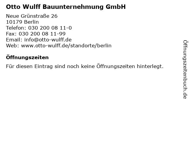 Otto Wulff Bauunternehmung GmbH in Berlin: Adresse und Öffnungszeiten