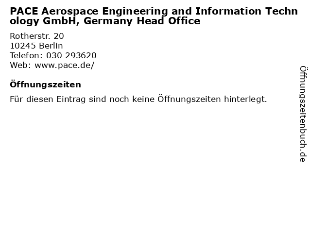 PACE Aerospace Engineering and Information Technology GmbH, Germany Head Office in Berlin: Adresse und Öffnungszeiten