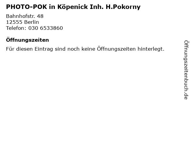 PHOTO-POK in Köpenick Inh. H.Pokorny in Berlin: Adresse und Öffnungszeiten